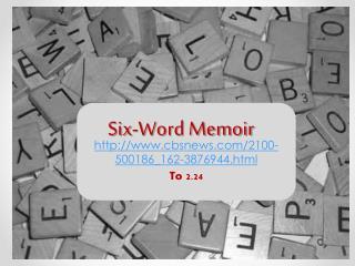 Six-Word Memoir