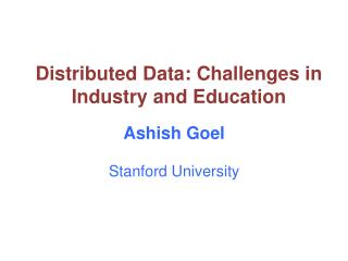 Ashish Goel Stanford University