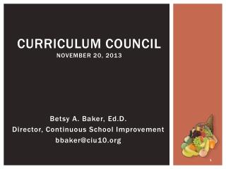 Curriculum Council November 20, 2013