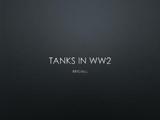 Tanks in WW2