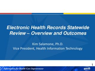 Electronic Health Records Statewide Review – Overview and Outcomes