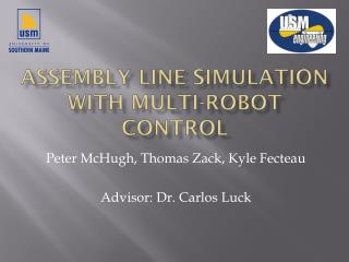 Assembly Line Simulation With Multi-Robot Control