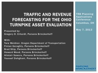 Traffic and Revenue Forecasting for the Ohio Turnpike Asset Evaluation