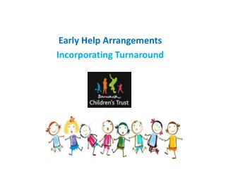 Early Help Arrangements Incorporating Turnaround