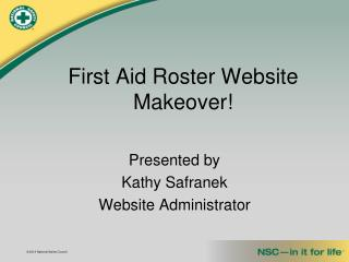 First Aid Roster Website Makeover!