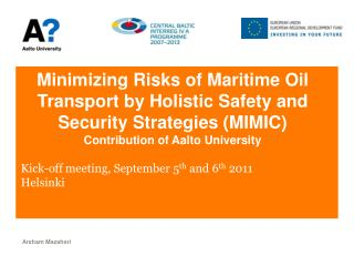 Kick-off meeting, September 5 th  and 6 th  2011 Helsinki