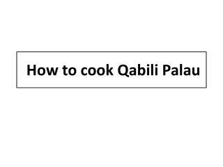 How to cook Qabili Palau