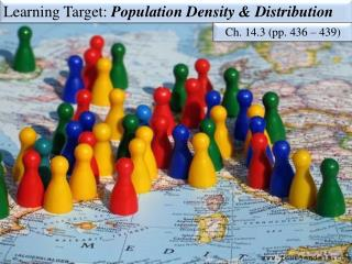 Learning Target:  Population Density & Distribution