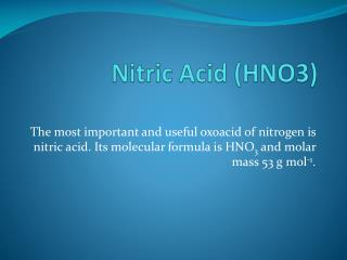 Nitric Acid (HNO3)