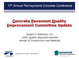 C oncrete  P avement  Q uality  I mprovement Committee Update