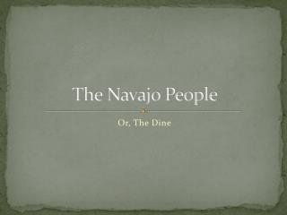 The Navajo People