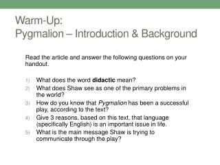 Warm-Up:  Pygmalion – Introduction & Background
