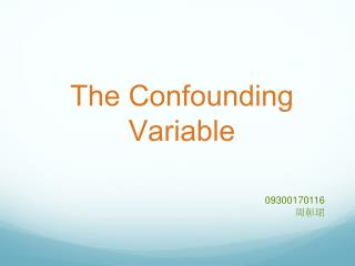 The Confounding Variable