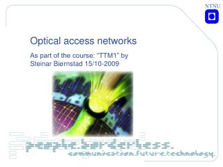 Optical access networks