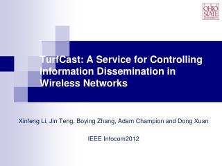 TurfCast : A Service for Controlling Information Dissemination in Wireless Networks