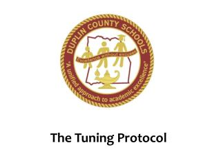 The Tuning Protocol