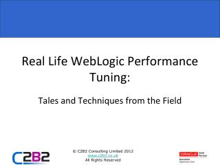 Real Life WebLogic Performance Tuning :