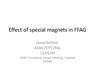 Effect of special magnets in FFAG