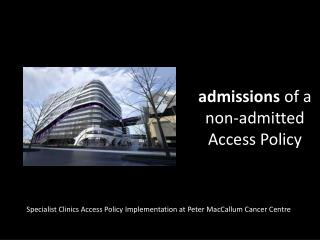 admissions  of a non-admitted  Access Policy