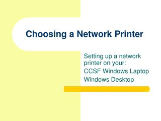 Choosing a Network Printer