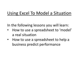 Using Excel To Model a Situation