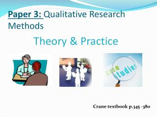 Paper 3:  Qualitative Research Methods