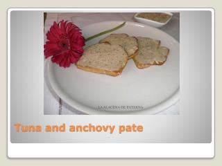 Tuna and anchovy pate