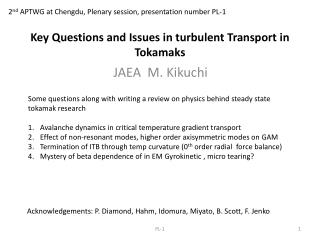 Key Questions and Issues in turbulent Transport in  Tokamaks