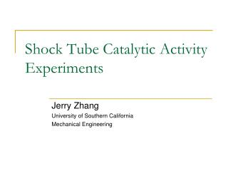 Shock Tube Catalytic Activity Experiments