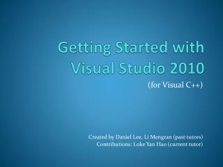 Getting  Started with  Visual Studio  2010