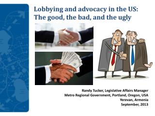 Lobbying and advocacy in the US: The good, the bad, and the ugly