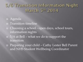 5/6 Transition  Information Night March 5 th  2014