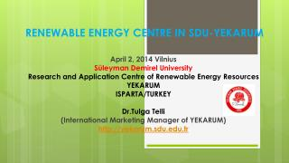 R ENEWABLE ENERGY  CENTRE  IN SDU-YEKARUM