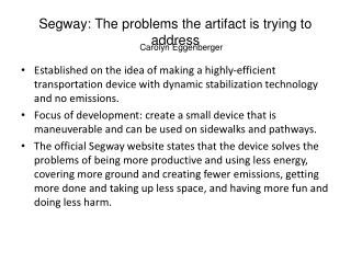 Segway: The problems the artifact is trying to address