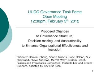 UUCG Governance Task Force Open Meeting 12:30pm, February 5 th , 2012