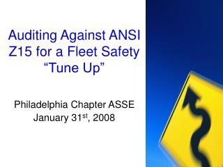 "Auditing Against ANSI Z15 for a Fleet Safety ""Tune Up"""
