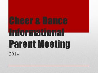 Cheer & Dance Informational  P arent  M eeting