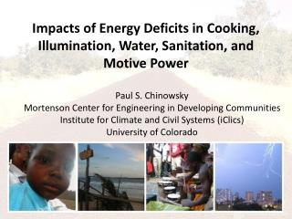 Impacts of Energy Deficits in Cooking, Illumination, Water, Sanitation, and Motive Power