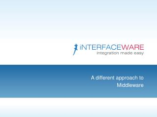 A different approach to Middleware