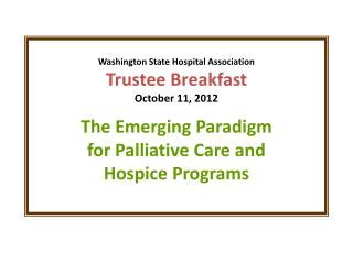 Overview of Hospice in WA State