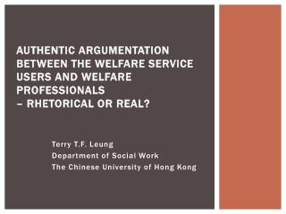 Terry T.F.  Leung Department of Social Work The Chinese University of Hong Kong