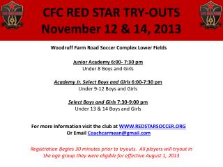 CFC RED STAR TRY-OUTS November 12 & 14, 2013