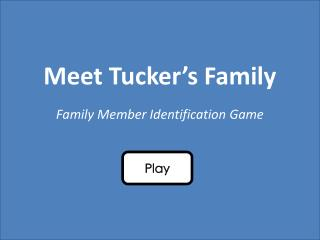 Meet Tucker's Family