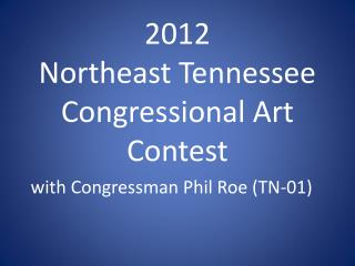 2012 Northeast Tennessee Congressional Art  Contest