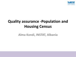 Quality  assurance -Population and Housing Census