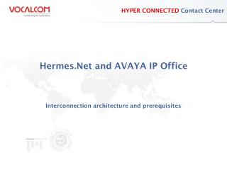 Hermes.Net and AVAYA IP Office