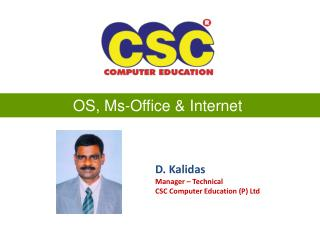 OS, Ms-Office & Internet