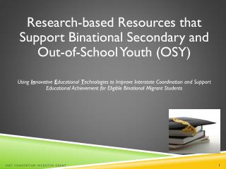 Research-based  R esources that Support Binational Secondary and Out-of-School Youth (OSY)