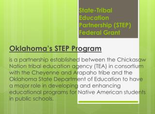 State-Tribal Education Partnership (STEP) Federal Grant