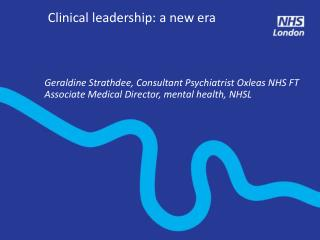 Clinical leadership: a new era